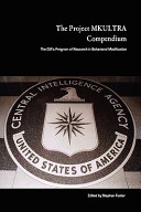 The Project Mkultra Compendium