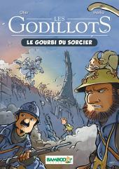 Les Godillots - Tome 1: Le Gourbi du sorcier