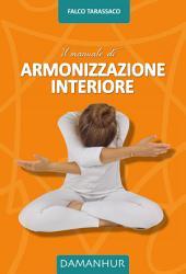 Il Manuale di Armonizzazione Interiore