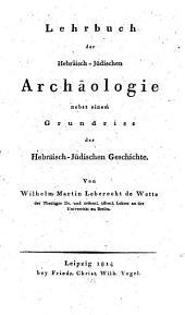 Lehrbuch der hebraeischen-jüdischen Archaeologie
