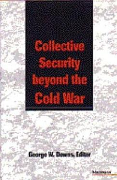 Collective Security Beyond the Cold War PDF
