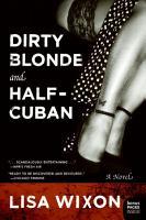 Dirty Blonde and Half Cuban PDF