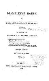 Brambletye House: Or, Cavaliers and Roundheads : a Novel, Volume 2
