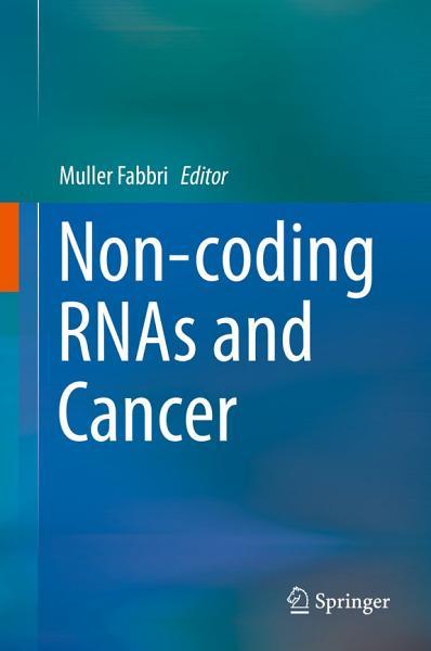 Non Coding Rnas And Cancer
