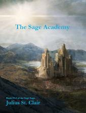 The Sage Academy: Book # 1.5 of the Sage Academy
