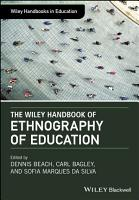 The Wiley Handbook of Ethnography of Education PDF