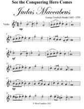 See the Conquering Hero Comes Judas Maccabeus Easy Violin Sheet Music