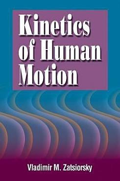 Kinetics of Human Motion PDF