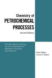 Chemistry of Petrochemical Processes: Edition 2