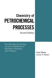 Chemistry of Petrochemical Processes PDF
