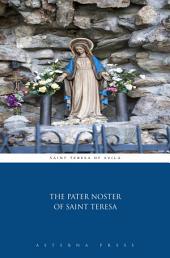 The Pater Noster of Saint Teresa