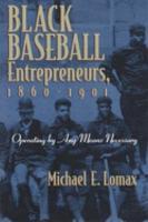 Black Baseball Entrepreneurs  1860 1901 PDF