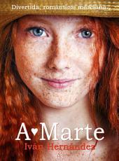 AMARTE: Comedia Romántica Marciana