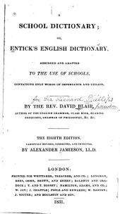 School Dictionary, Or Entick's English Dictionary Abridged