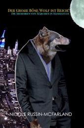 Zweisprachig! Deutsch-Englisch: The Big Bad Wolf Strikes It Rich!