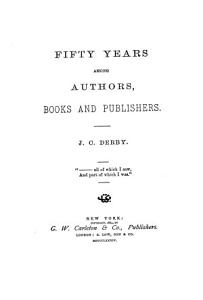 Fifty Years Among Authors  Books and Publishers PDF