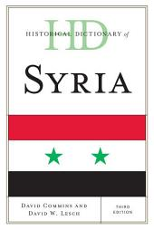 Historical Dictionary of Syria: Edition 3