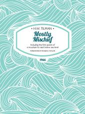 Mostly Mischief: Including the first ascent of a mountain to start below sea level