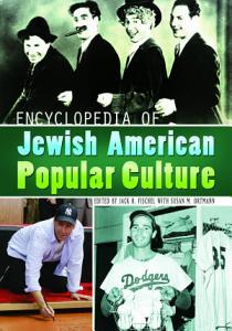 Encyclopedia of Jewish American Popular Culture PDF