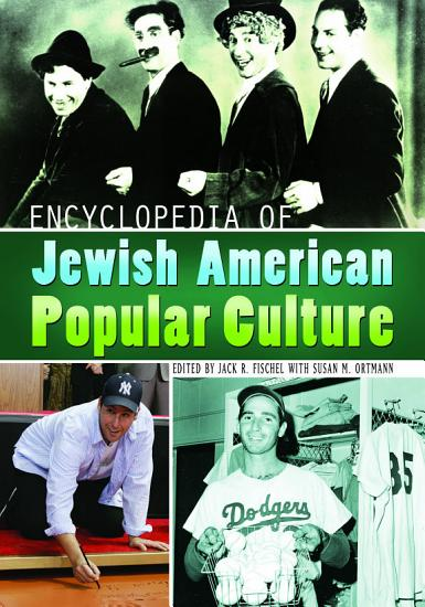 Encyclopedia of Jewish American Popular Culture PDF