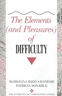 The Elements  and Pleasures  of Difficulty