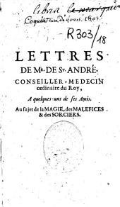 Lettres au sujet de la magie, des maléfices et des sorciers...