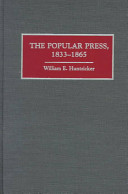 The History of American Journalism: The popular press, 1833-1865