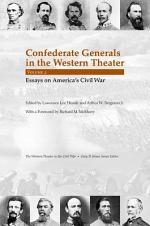 Confederate Generals in the Western Theater: Essays on America's Civil War