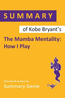 Summary Of Kobe Bryant S The Mamba Mentality