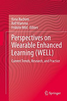Perspectives on Wearable Enhanced Learning  WELL  PDF