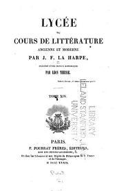 Lycée: ou Cours de littérature ancienne et moderne