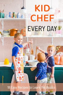 Kid Chef Every Day Book