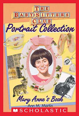 Mary Anne s Book  The Baby Sitters Club Portrait Collection