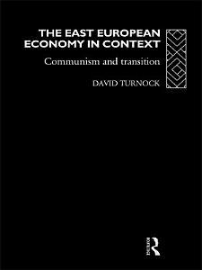 The East European Economy in Context PDF