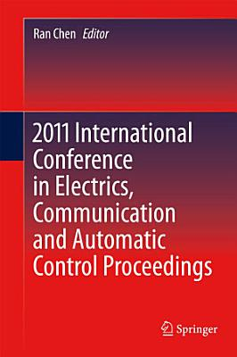 2011 International Conference in Electrics  Communication and Automatic Control Proceedings PDF