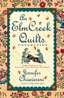 An Elm Creek Quilts Collection PDF