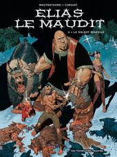 Elias le maudit T3 : Le Soldat d'argile