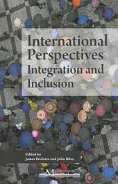 International Perspectives: Integration and Inclusion