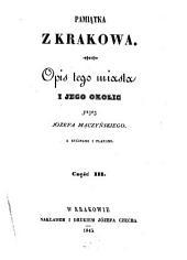 Pamiatka z Krakowa. (Erinnerung aus Krakau. Beschreibung dieser Stadt und ihrer Umgebungen.)