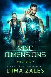 Mind Dimensions Omnibus (Volumes 0-4)