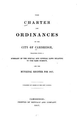 The Charter and Ordinances of the City of Cambridge