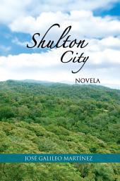 Shulton City: Novela