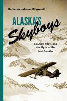 Alaska s Skyboys PDF
