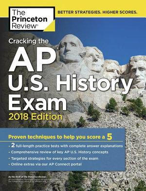 Cracking the AP U  S  History Exam  2018 Edition