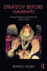 Strategy Before Clausewitz Book PDF