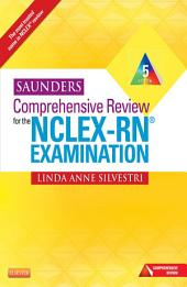 Saunders Comprehensive Review for the NCLEX-RN® Examination - E-Book: Edition 5