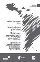 Am  rica Latina y el Caribe  Relaciones Internacionales en el siglo XXI PDF