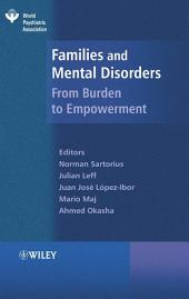 Families and Mental Disorders: From Burden to Empowerment