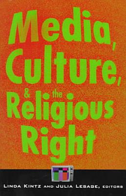 Media  Culture  and the Religious Right