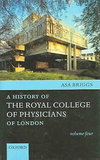A History of the Royal College of Physicians of London PDF